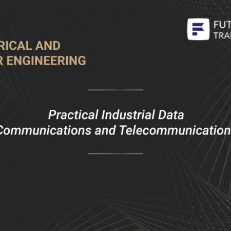 Practical Industrial Data Communications and Telecommunications Training