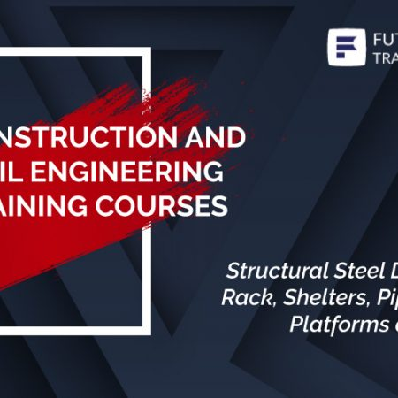 Structural Steel Design – Pipe Rack, Shelters, Pipe Supports, Platforms and Ladders Training