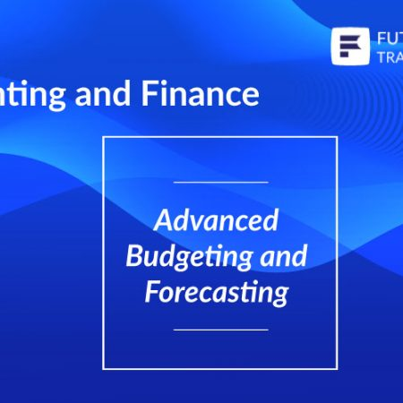 Advanced Budgeting and Forecasting Training