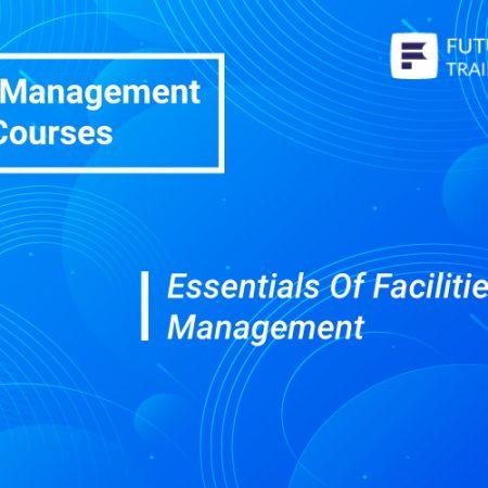 Essentials Of Facilities Management Training