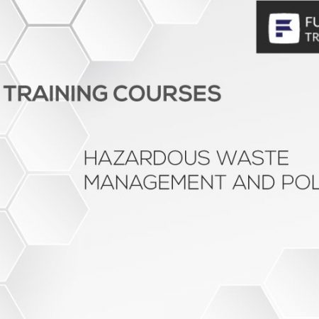 Hazardous Waste Management and Pollution Training