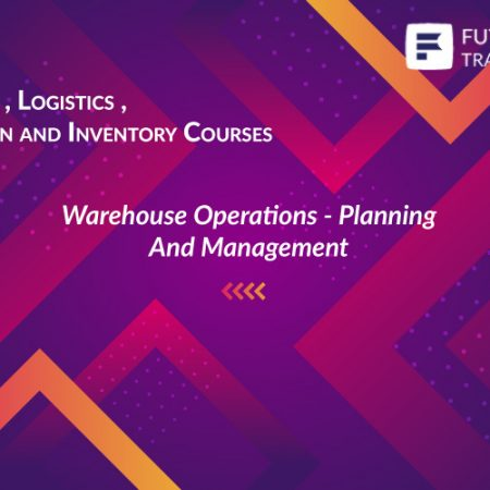 Warehouse Operations – Planning And Management Training