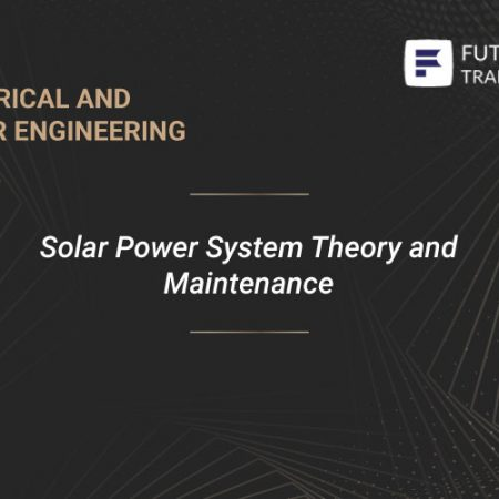 Solar Power System Theory and Maintenance Training