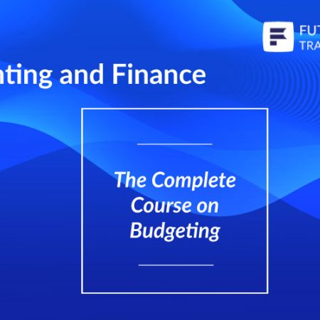 The Complete Course on Budgeting Training