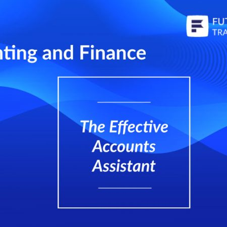 The Effective Accounts Assistant Training