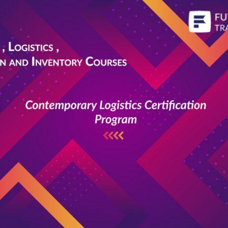 Contemporary Logistics Certification Program Training