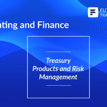 Treasury Products and Risk Management Training