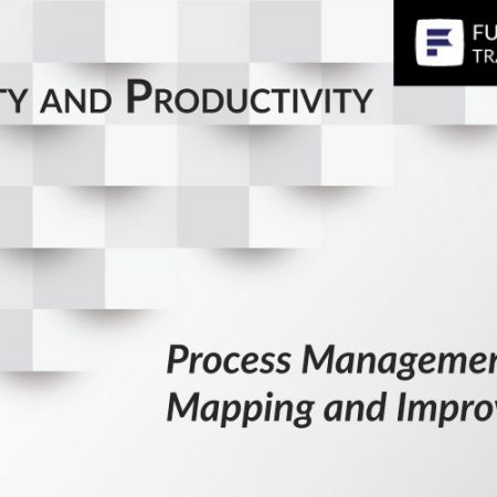 Process Management – Mapping and Improvement Training