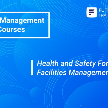 Health and Safety For Facilities Management Training