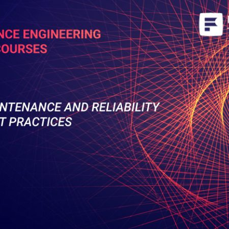 Maintenance and Reliability Best Practices Training