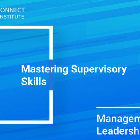Mastering Supervisory Skills Training