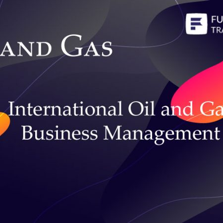 International Oil and Gas Business Management Training