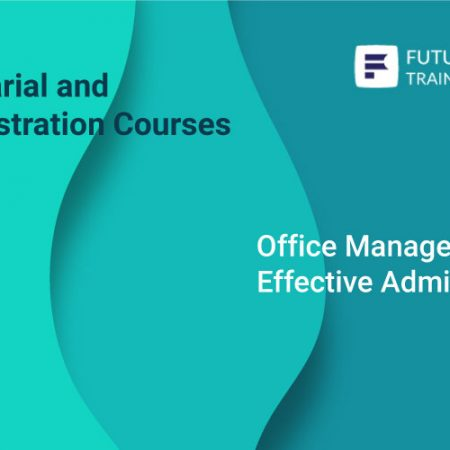 Office Management and Effective Administration Skills Training