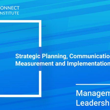 Strategic Planning, Communication, Measurement and Implementation Training